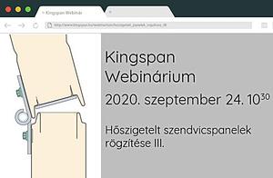 Kingspan Webinárium: Hőszigetelt szendvicspanelek rögzítése III. (ismétlés)